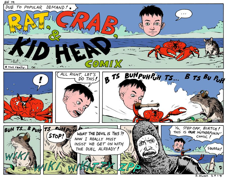 """#79 """"Rat, Crab, & Kid Head Comix"""""""